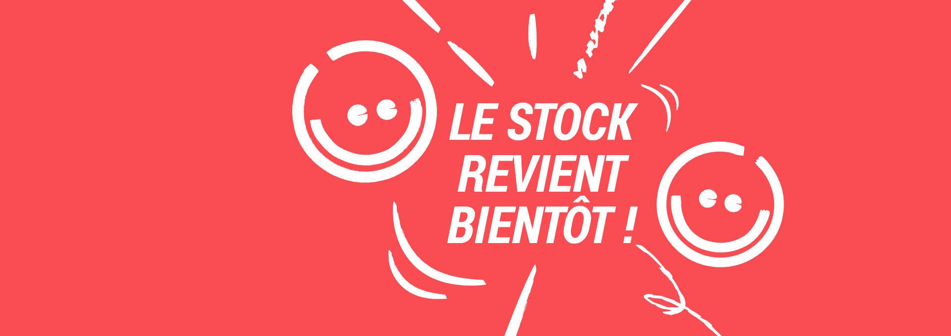 LE STOCK REVIENT BIENTOT