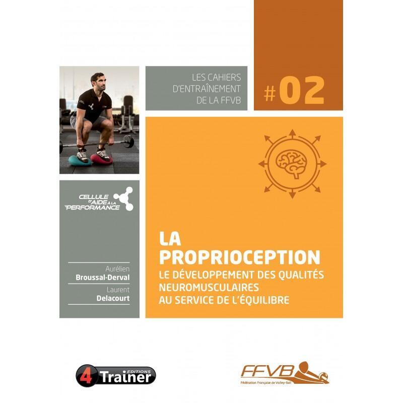 La proprioception - Développement des qualités neuromusculaires et équilibre
