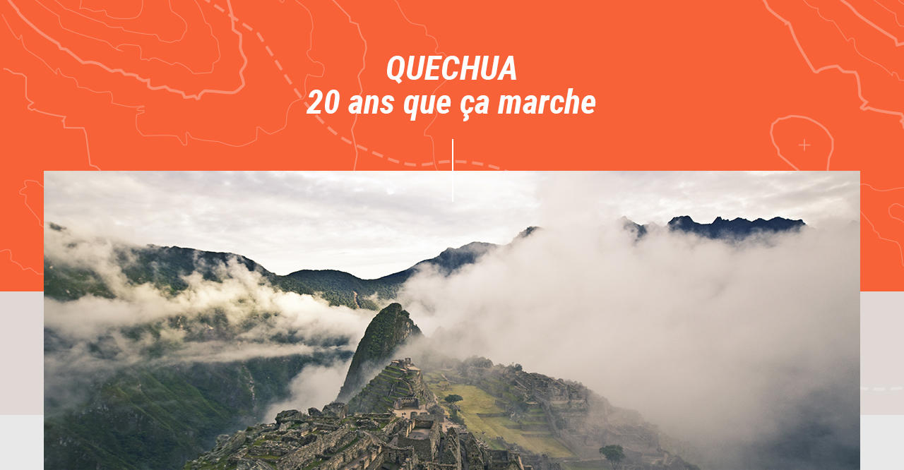Quechua - 20 ans que ça marche