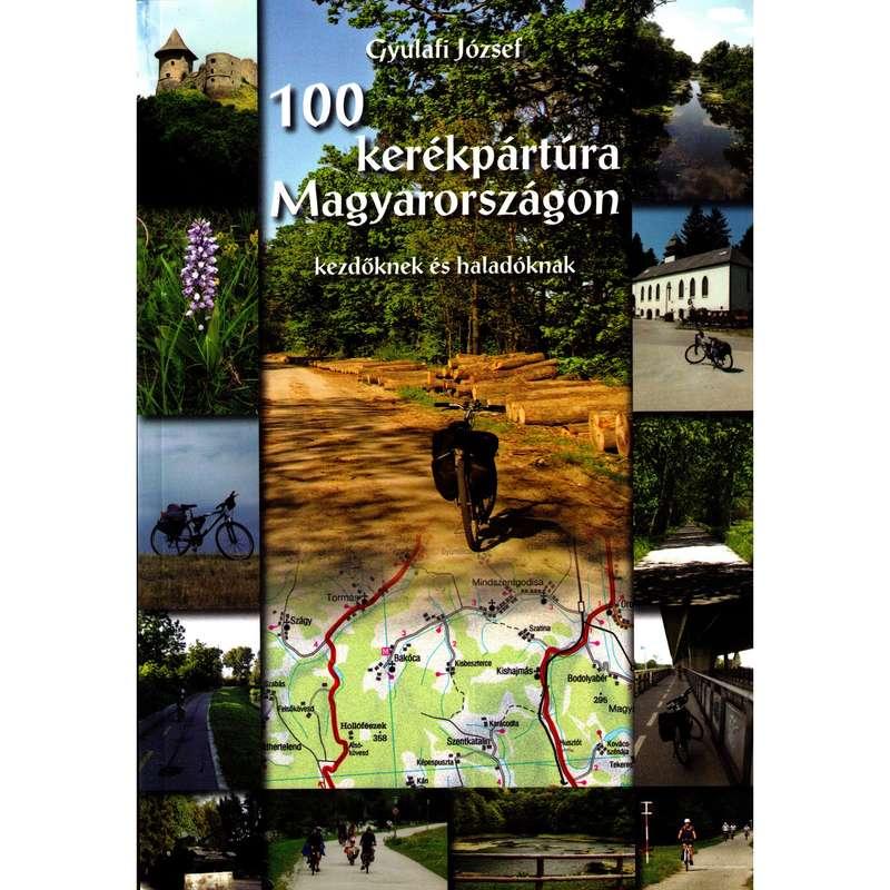 térképek Kerékpározás - 100kerékpártúra Magyarországon CARTOGRAPHIA - Kerékpár kiegészítők