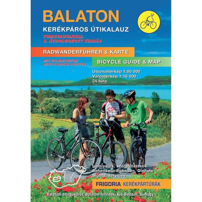 Térképek Kerékpározás - Balaton kerékpáros útikalauz CARTOGRAPHIA - Kerékpár kiegészítők