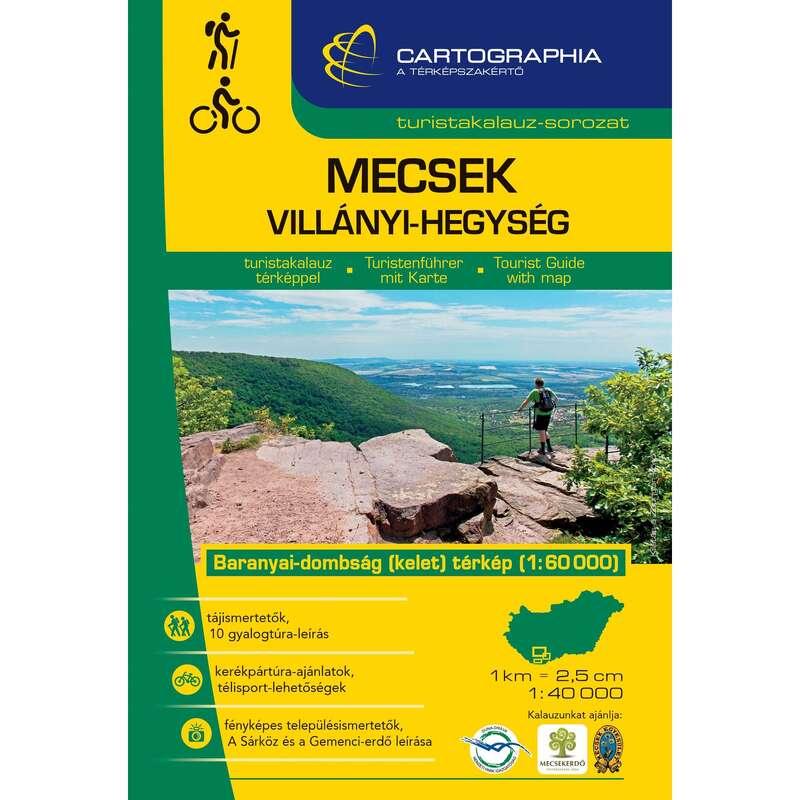 térképek Túrázás - Mecsek, Villányi-hegység CARTOGRAPHIA - Túra felszerelés