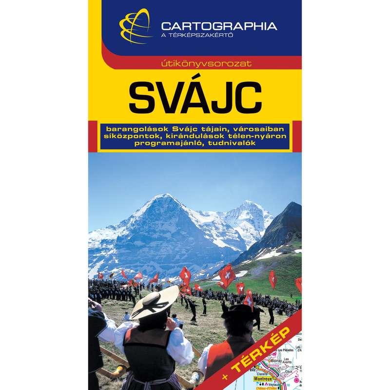 Térképek Túrázás - Svájc útikönyv CARTOGRAPHIA - Túra felszerelés