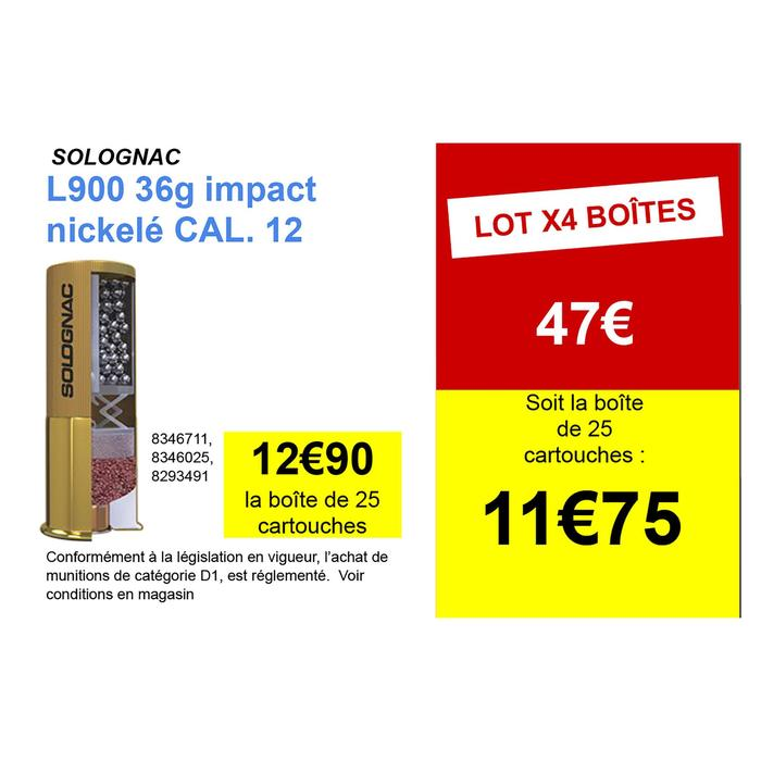 CARTOUCHE L900 36g IMPACT CALIBRE 12/70 PLOMB NICKELE N°4 X25