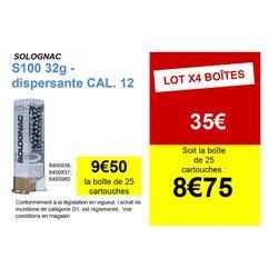 CARTOUCHE S100 32g DISPERSANTE CAL12/67 Pb N°6 X25