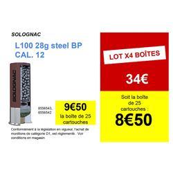 Cartouche CALIBRE 12/70 L100 28gr Basse Pression Acier N°4 X25
