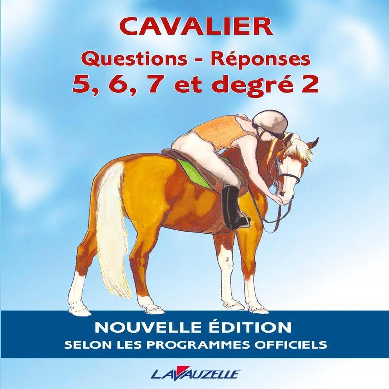 Livre d'équitation Questions Réponses 5 à 7 et degré 2