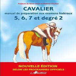 Livre d'équitation pour la préparation aux examens fédéraux 5 à 7 et degré 2