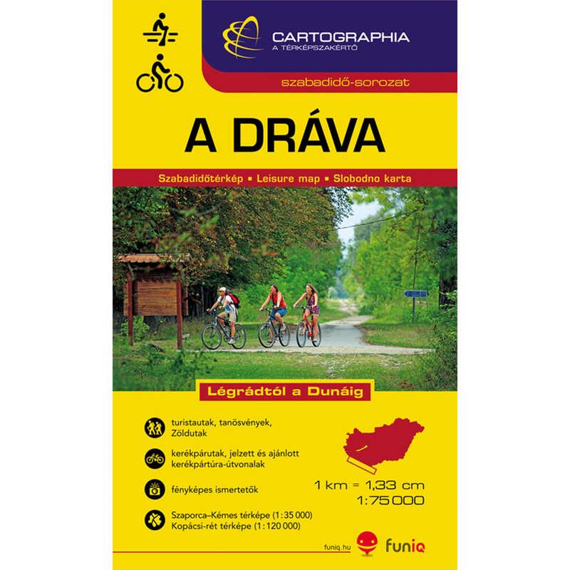 Térképek Túrázás - Dráva szabadidőtérk.1 : 75 000 CARTOGRAPHIA - Túra felszerelés