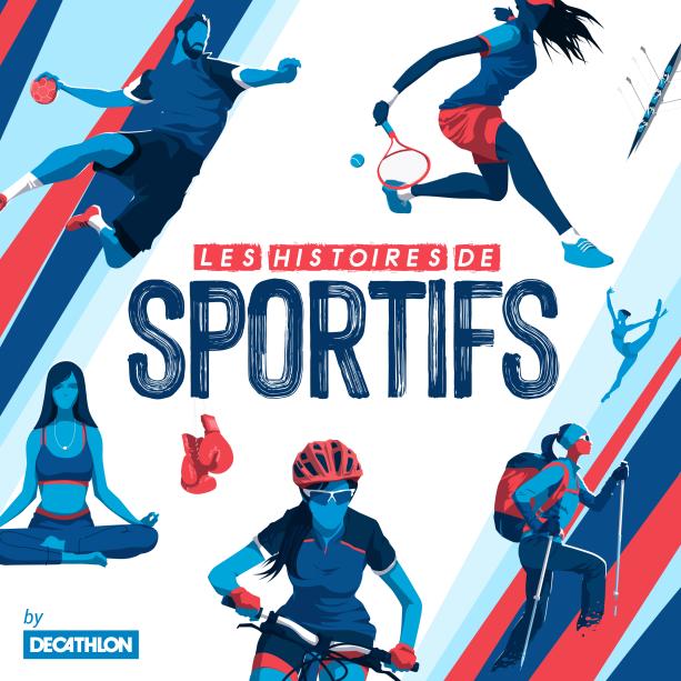 image podcast les histoire de sportifs de la marque Decathlon