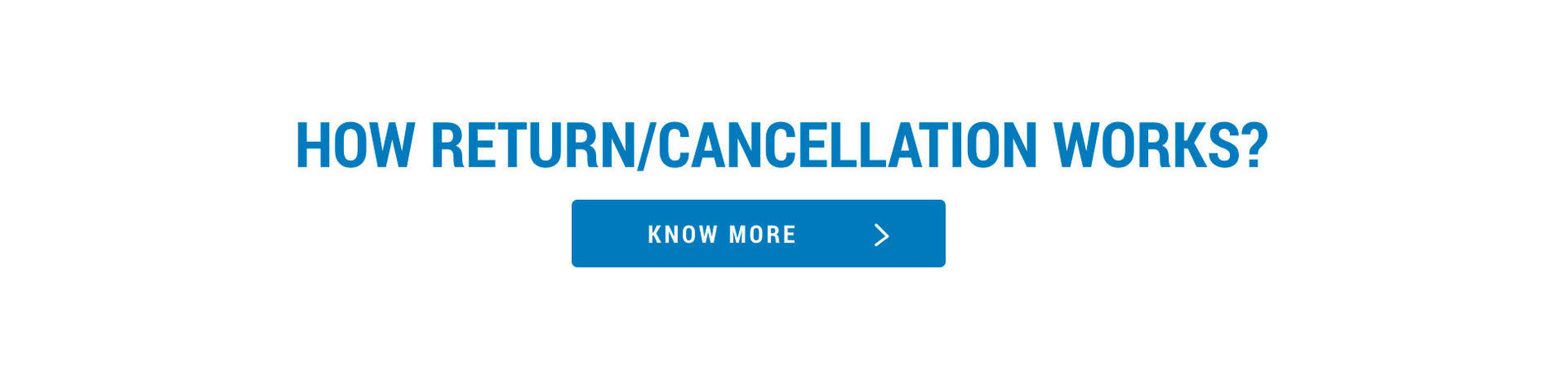 Decathlon Product Return Policy, Decathlon Products Cancellation Policy